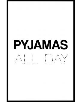 Pyjamas All Day Poster